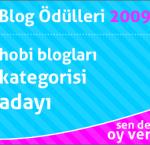 2009 Blog Ödüllerinde Adayım…