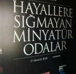 Minyatür Odalar Sergisi – Miniature Rooms Exhibition